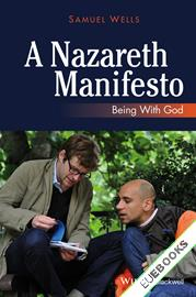 A Nazareth Manifesto : Being with God