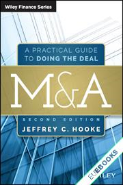 M&A : A Practical Guide to Doing the Deal