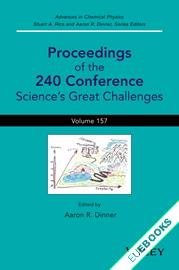 Advances in Chemical Physics, Proceedings of the 240 Conference : Science's Great Challenges