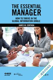 The Essential Manager : How to Thrive in the Global Information Jungle