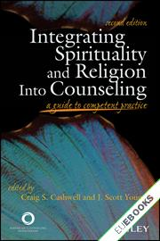 Integrating Spirituality and Religion Into Counseling : A Guide to Competent Practice