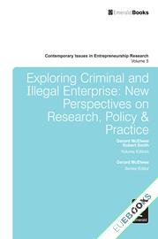Exploring Criminal and Illegal Enterprise