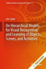 On Hierarchical Models for Visual Recognition and Learning of Objects, Scenes, and Activities
